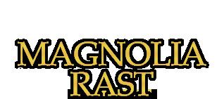 Magnolia Rast